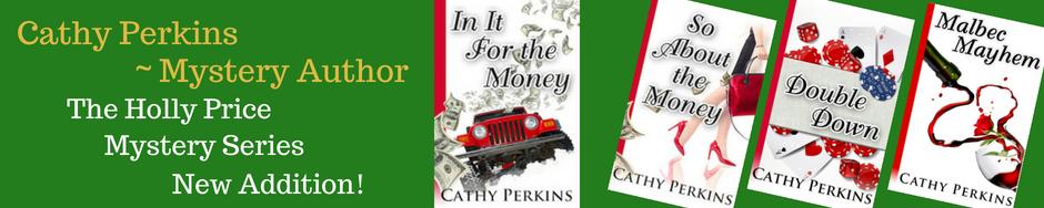 Cathy Perkins ~ Mystery Author